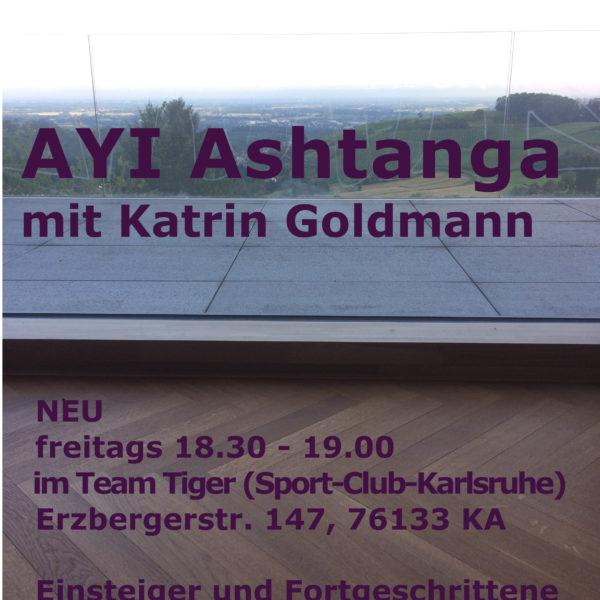NEUE AUSSICHT: AYI Ashtanga freitags